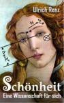 Libro electrónico Schönheit: Eine Wissenschaft für sich