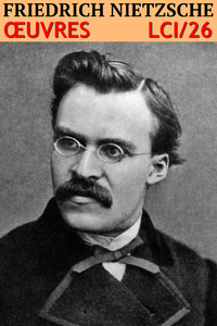 Livre numérique Friedrich Nietzsche - Oeuvres complètes
