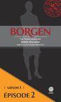 Livre numérique Borgen - Saison 1 : Une femme au pouvoir - Épisode 2