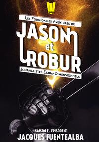Livre numérique Jason et Robur #1 - Malheur au vaincu !