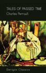 Livre numérique Tales of Passed Time (Serapis Classics)
