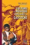 Livre numérique Culture et Musique populaires en Gascogne