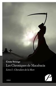 Livre numérique Les Chroniques de Macabacia. Livre I : Chevaliers de la Mort