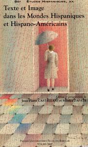 Livre numérique Texte et Image dans les Mondes hispaniques et hispano-américains