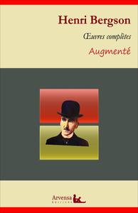 Livre numérique Henri Bergson : Oeuvres complètes et annexes (annotées, illustrées)