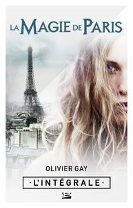 Livre numérique La Magie de Paris - L'Intégrale