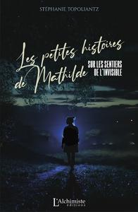 Livre numérique Les petites histoires de Mathilde – Sur les sentiers de l'invisible