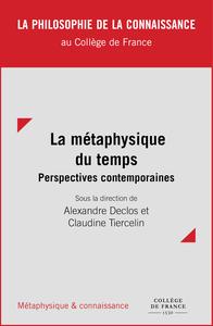 Livre numérique La métaphysique du temps : perspectives contemporaines