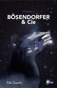Livre numérique Bösendorfer & Cie, Épisode 1