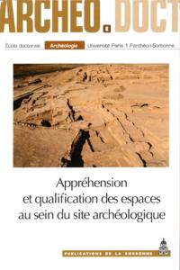 Electronic book Appréhension et qualification des espaces au sein du site archéologique