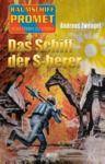 E-Book Raumschiff Promet - Von Stern zu Stern 26: Das Schiff der S-herer