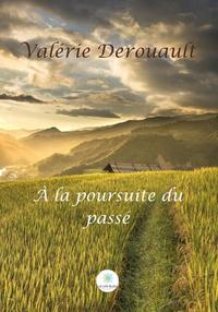 Libro electrónico À la poursuite du passé