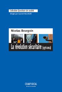 Livre numérique La révolution sécuritaire (1976-2012)