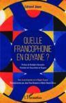Livre numérique Quelle francophonie en Guyane ?