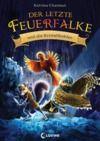 E-Book Der letzte Feuerfalke und die Kristallhöhlen (Band 2)
