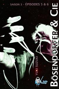 Livre numérique Bösendorfer et Cie, Saison 3 : épisodes 5 et 6