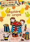Livre numérique Léo et Maya, détectives - tome 12 : Mystère au cirque