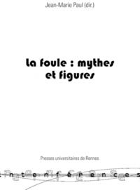 Electronic book La foule : mythes et figures