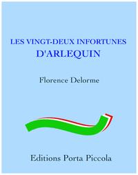 Livre numérique Les Vingt-Deux Infortunes d'Arlequin