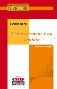 Livre numérique Candida Brush - L'entrepreneur-e au féminin