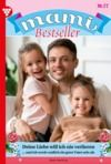 Libro electrónico Mami Bestseller 77 – Familienroman