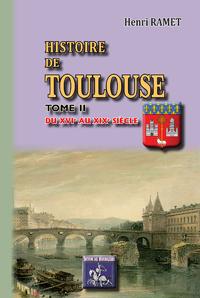 Livre numérique Histoire de Toulouse (Tome 2 : du XVIe au XIXe siècle)