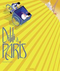 Livre numérique Dilili à Paris - Le petit album du film