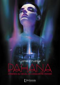 Livre numérique Pahana – Ombres au seuil du cinquième monde