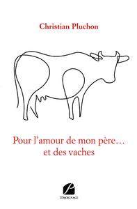Livre numérique Pour l'amour de mon père… et des vaches