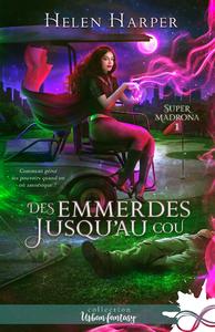 Electronic book Des emmerdes jusqu'au cou