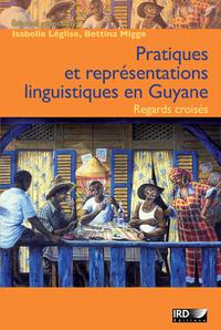 Livre numérique Pratiques et représentations linguistiques en Guyane