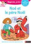 Livre numérique Regarde, je lis ! - Noé et le Père Noël - Lecture CP Niveau 1+
