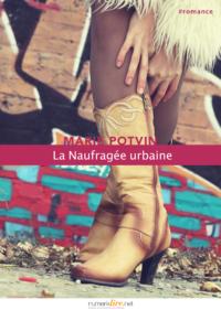 Livre numérique La Naufragée urbaine