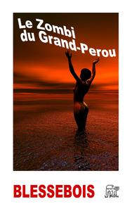 Livre numérique Le Zombi du Grand-Perou