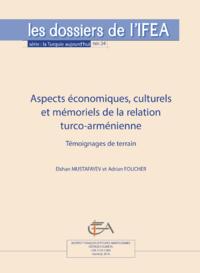 Livre numérique Aspects économiques, culturels et mémoriels de la relation turco-arménienne