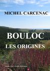 """Livre numérique Bouloc """"les origines"""""""