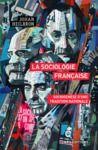 Livre numérique La sociologie française. Sociogenèse d'une tradition nationale