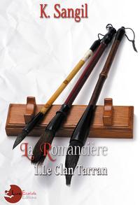 Livre numérique La Romancière: 1. Le Clan Tarran