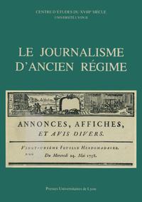 Livre numérique Le Journalisme d'Ancien Régime