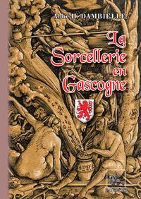 Livre numérique La Sorcellerie en Gascogne