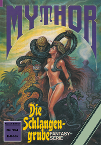 Livre numérique Mythor 154: Die Schlangengrube