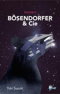 Livre numérique Bösendorfer & Cie, Épisode 8