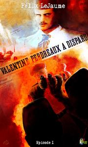 Livre numérique Valentine Perdreaux a disparu, Épisode 1