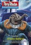 E-Book Perry Rhodan 3040: Arkons Admiral