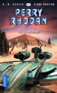 Livre numérique Perry Rhodan n°371 : Seth-Apophis