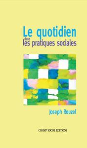 Livre numérique Le quotidien dans les pratiques sociales