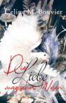 Livre numérique Die Liebe magischer Wesen