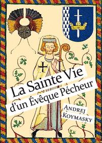 Livre numérique La Sainte Vie d'un Evêque Pécheur