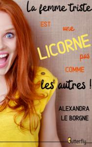 E-Book La femme triste est une licorne pas comme les autres !