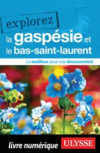 Livre numérique Explorez la Gaspésie et le Bas-Saint-Laurent